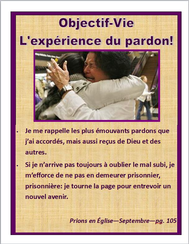 Objectif vie expérience du pardon