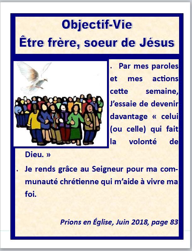 objectif vie etre frère et soeur de Jésus